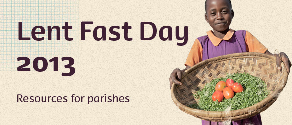 Lent Fast Day 2013